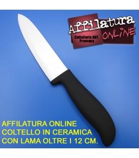Affilatura coltello cuoco lama in ceramica oltre i 12 cm.